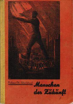 Menschen der Zukunft 1929